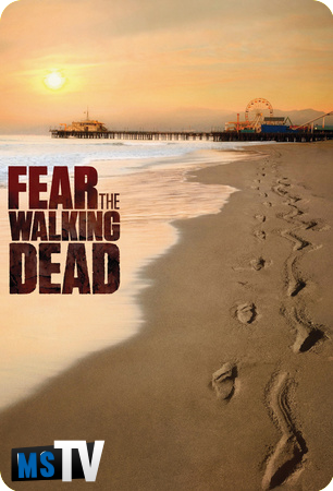 Fear The Walking Dead T1 [720p BluRay] Subtitulada