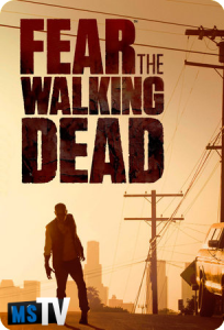 Fear The Walking Dead T1 [480p • WEB-DL] Subtitulada