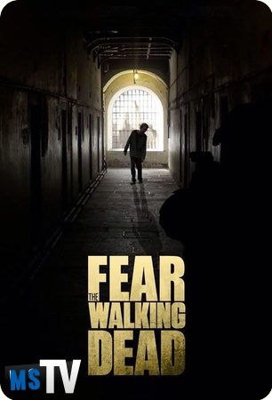 Fear The Walking Dead T1 [WEB-DL • m720p] Castellano
