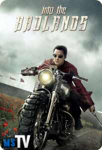 Into The Badlands T1 [HDTV • 720p] Inglés Sub.