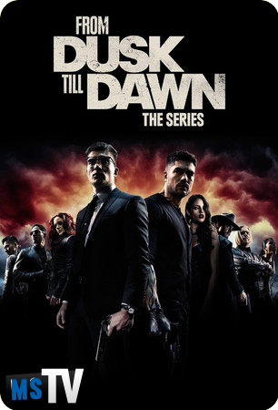 From Dusk Till Dawn T3 [HDTV / WEB-DL | 720p] Inglés Sub.