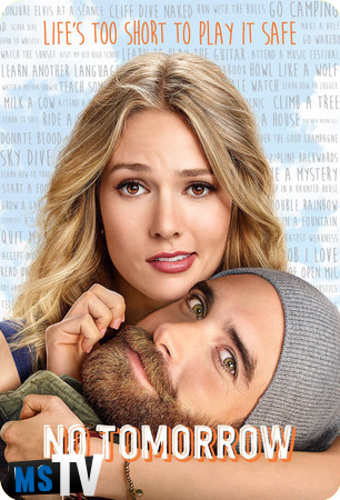 No Tomorrow T1 [HDTV | 720p] Inglés Sub.