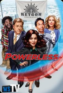 Powerless T1 [HDTV | 720p] Inglés Sub.