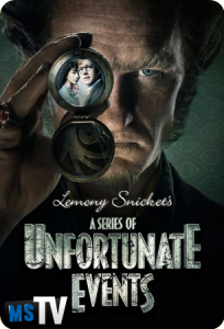 A Series of Unfortunated Events (Una Serie de Catastróficas Desdichas) T1 [WEBRip | m720p] Castellano