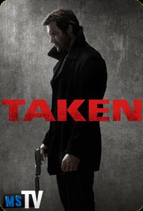 Taken (2017) T1 [HDTV | 720p] Inglés Sub.