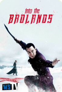Into The Badlands T3 [m720p / WEB-DL] Castellano