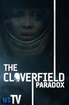 The Cloverfield Paradox 2018 [WEBRip | x265 / 720p / 1080p] Subtitulada