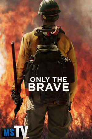 Only The Brave 2017 [BluRay / BDRip | x265 / 720p / 1080p] Subtitulada